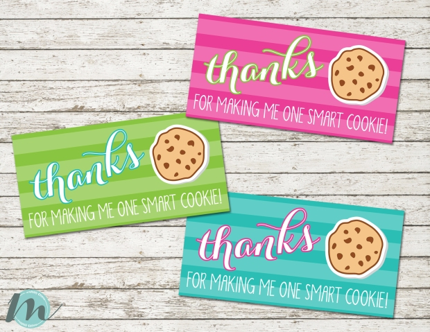 This is a graphic of Playful Thanks for Making Me One Smart Cookie Free Printable